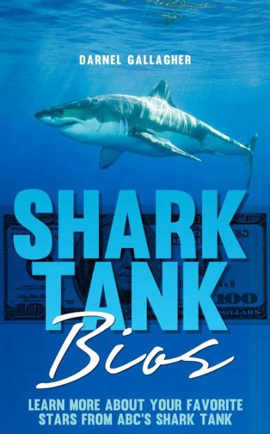 shark tank picture book shark tank bios by darnel gallagher nook book ebook