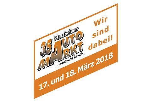 Motorrad Shop Pforzheim by Auto Motorradmarkt Pforzheim 2018