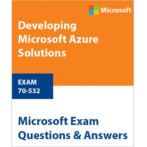 Pdf 70 532 Developing Microsoft Azure Solutions 70 532 developing microsoft azure solutions microsoftpass
