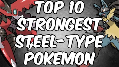 best steel type top 10 strongest steel type