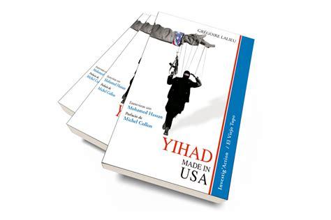 libro made in america an presentaci 243 n libro yihad made in usa diario sirio liban 233 s