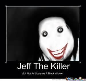 Jeff The Killer Meme - jeff the killer by tubmaestro meme center