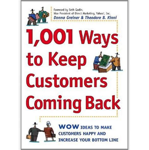 coming back books 1001 ways to keep customers coming back physical book