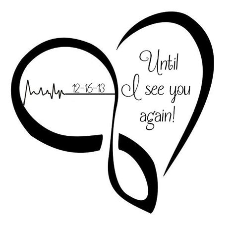 heartbeat tattoo until i see you again until i see you again tattoos pinterest