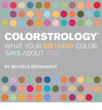 michele bernhardt colorstrology what your birthday colour says about you