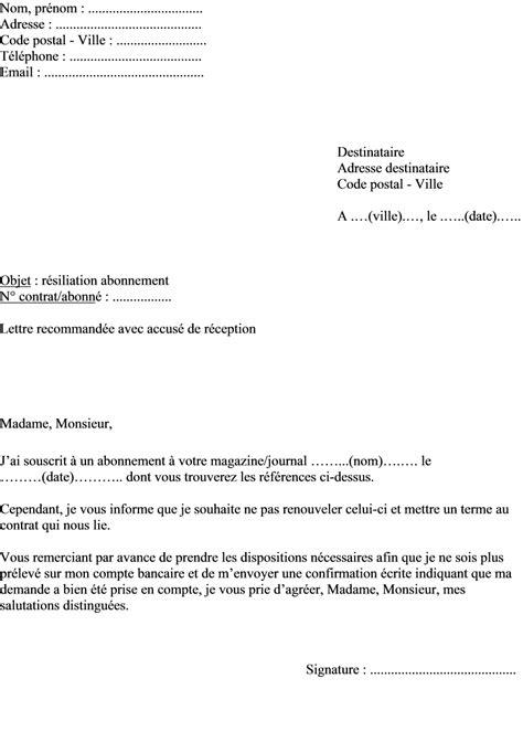 Resiliation Journal Lettre Type Exemple De Lettre Pour R 233 Silier Un Abonnement 224 Un Journal Ou 224 Un Magazine Actualit 233 S