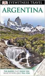 dk eyewitness travel guide brazil books dk eyewitness travel guide argentina wayne bernhardson