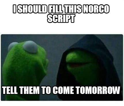 Meme Creator Script - meme creator i should fill this norco script tell them