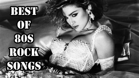 80s rock hits best of 80s rock songs greatest rock hits of the 80s
