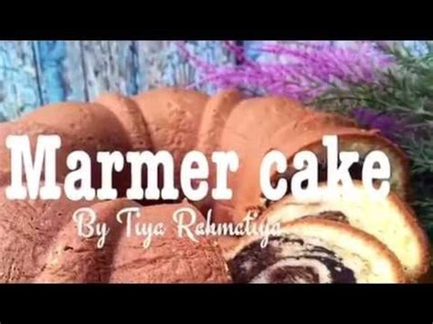 youtube membuat marmer cake resep marmer cake youtube