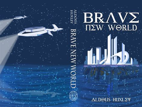 brave new world chapter 5 themes james mclarney art brave new world book cover and