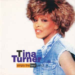 tina turner simply the best tina turner simply the best part 2 cd at discogs