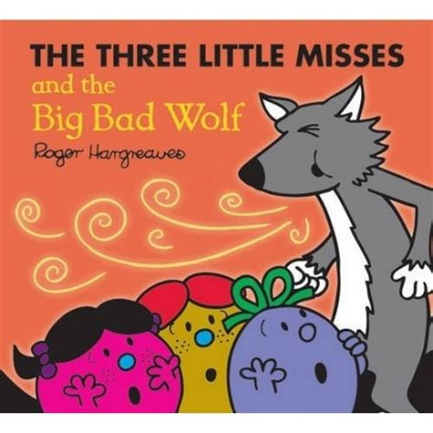 libro the big bad wolf the three little misses and the big bad wolf english wooks