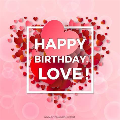 images of happy birthday with love happy birthday to my boyfriend