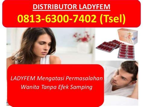 Ladyfem Atasi Haid Tidak Teratur Kista Keputihan Merapatkan Miss V hp wa 0813 6300 7402 tsel obat keputihan gatal palu