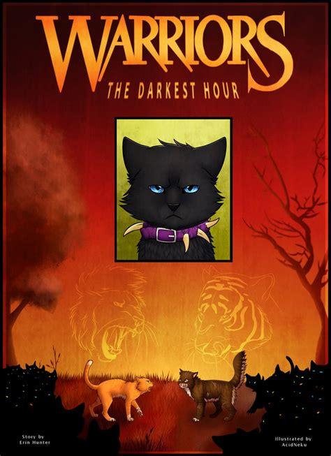 darkest hour warriors warrior cats the darkest hour cover by acidneku on