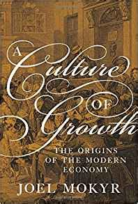 a culture of growth 0691168881 a culture of growth the origins of the modern economy graz schumpeter lectures joel mokyr