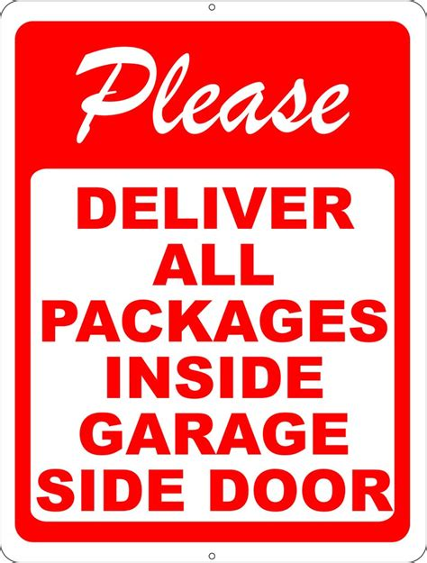 Does Usps Deliver To Your Door by Deliver All Packages Inside Garage Side Door Sign