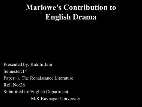 themes of english renaissance drama marlowe s contribution to english drama