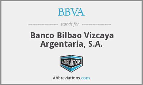 banco bilbao vizcaya argentaria s a bbva banco bilbao vizcaya argentaria s a