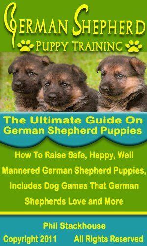 puppyhood a trained puppy a happy owner the german shepherd puppy the ultimate guide on