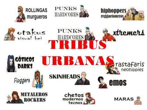 imagenes de culturas urbanas clase 6 tribus urbanas