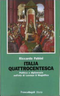 franco angeli editore sede italia quattrocentesca politica e diplomazia nell et 224 di