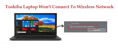 1 800 243 0019 toshiba laptop won t connect to wireless network