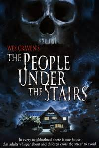 People Under The Stairs The Movie by Wes Craven Week Day 4 The People Under The Stairs