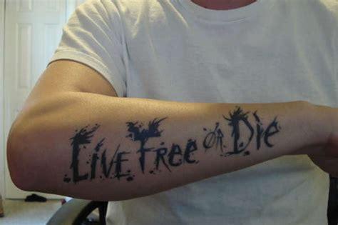 live free or die tattoo live free or die