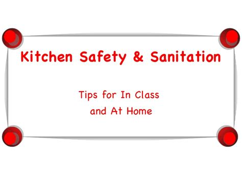 Kitchen Safety Sanitation by Safety Sanitation Powerpoint