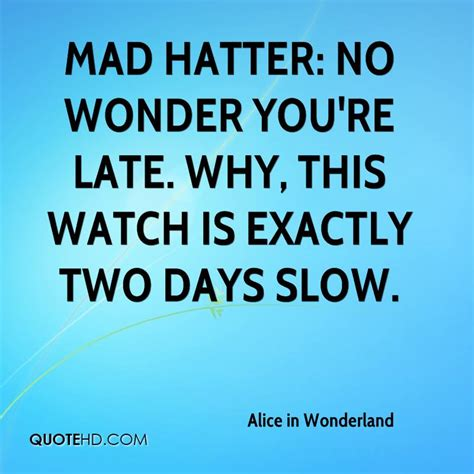 mad quotes mad hatter quotes