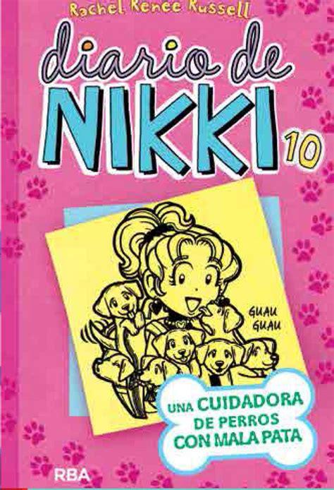 diario de nikki una diario de nikki 10 una cuidadora de perros con mala pata librer 237 a casiopea