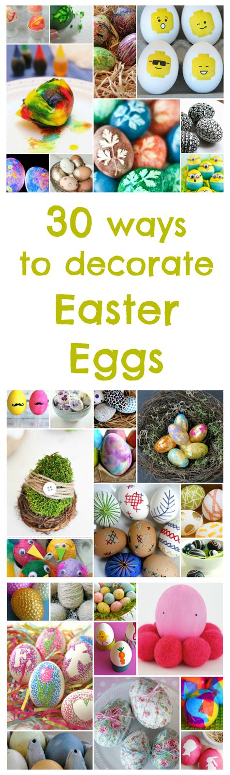 how to decorate easter eggs 30 ways to decorate easter eggs