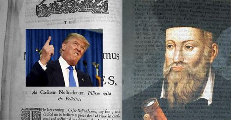 donald trump nostradamus nostradamus allegedly saw donald trump as the anti christ