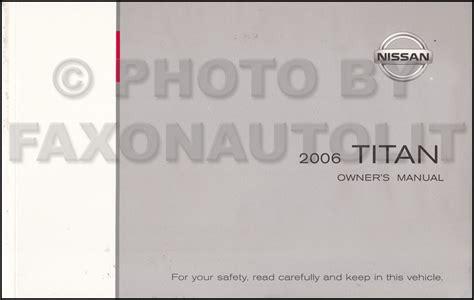 vehicle repair manual 2006 nissan titan free book repair manuals 2006 nissan titan owner s manual original