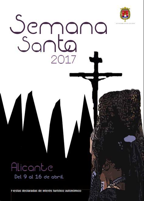 Calendario Semana Santa 2017 Semana Santa 2017 Ayuntamiento De Alicante