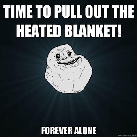 Meme Blanket - forever alone memes quickmeme