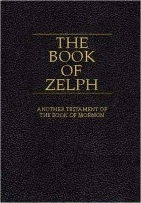 picture of the book of mormon the book of zelph another testament of the book of mormon