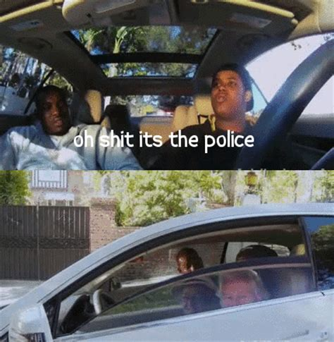 Fuck The Police Meme - oh shit its the police gif jokes memes pictures