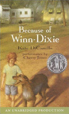 because of winn dixie pictures from the book because of winn dixie books that reach the