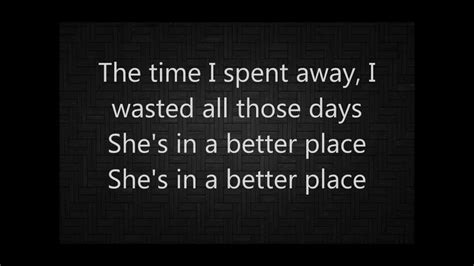 A Place Lyrics Take 6 A Better Place Silverstein Lyrics