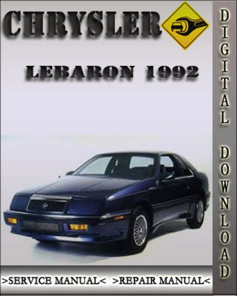 service manual car repair manual download 1992 chrysler lebaron free book repair manuals 1992 chrysler lebaron factory service repair manual download manu