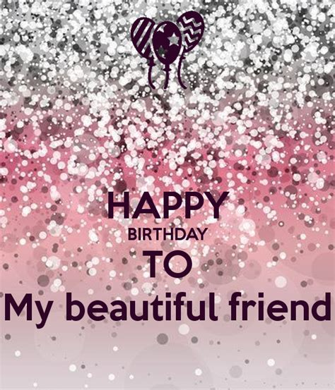 My Beautiful happy birthday to my beautiful friend poster keep calm o matic
