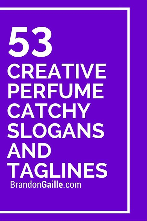 38 catchy health and wellness slogans brandongaillecom list of 55 creative perfume catchy slogans and taglines