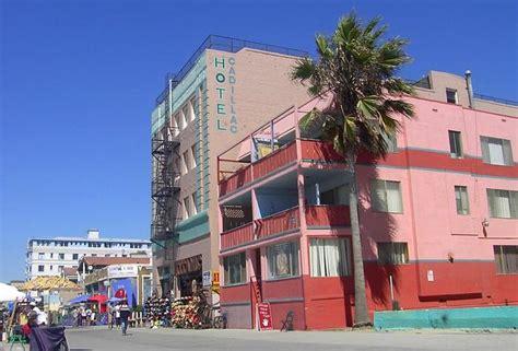 Cadillac Hotels by The Cadillac Hotel Venice Ca California Beaches