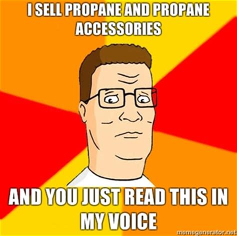 Meme Accessories - image 221130 i sell propane and propane accessories know your meme