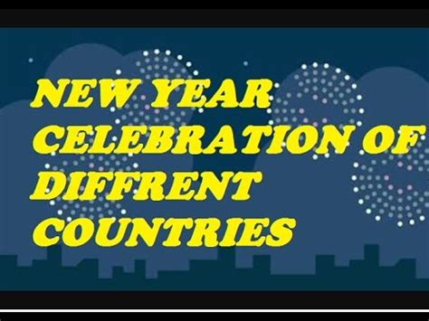 new year celebration of different countries youtube