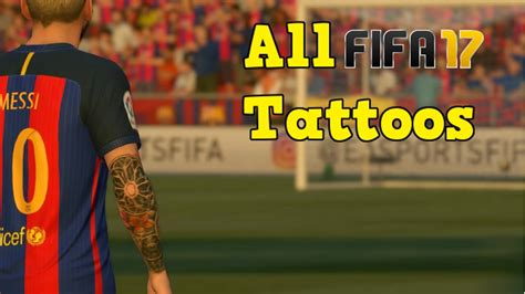 tattoo messi fifa all fifa 17 tattoos ft messi neymar balotelli etc