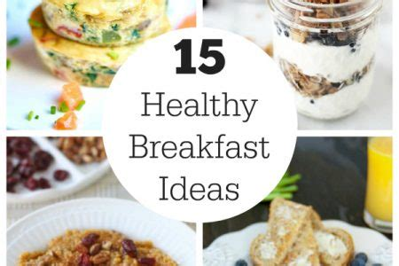 15 Healthy Breakfast Ideas by Recipes Make And Takes